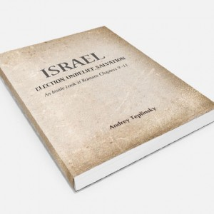 Israel:Election, Unbelief, Salvation
